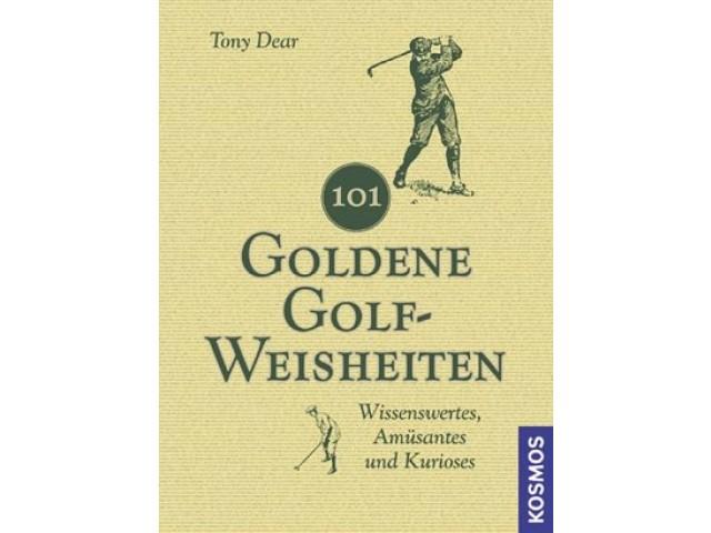 101 Goldene Golf-Weisheiten