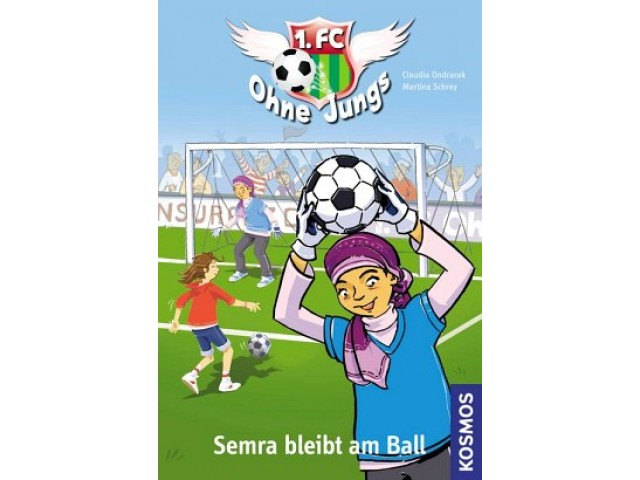 1. FC Ohne Jungs, 2, Semra bleibt am Ball