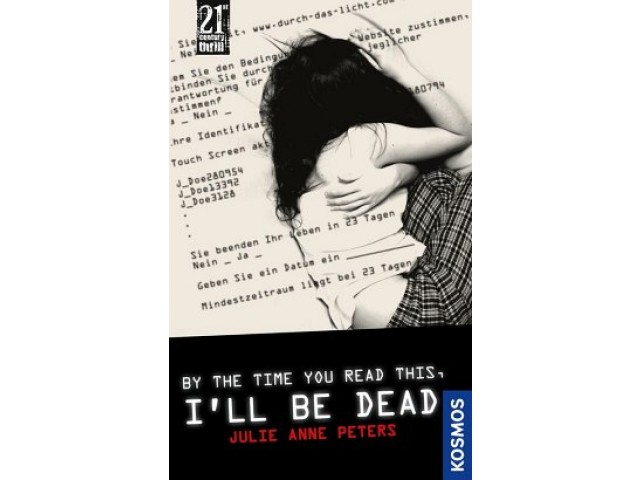 21st Century Thrill: By the time you read this, Ill be dead