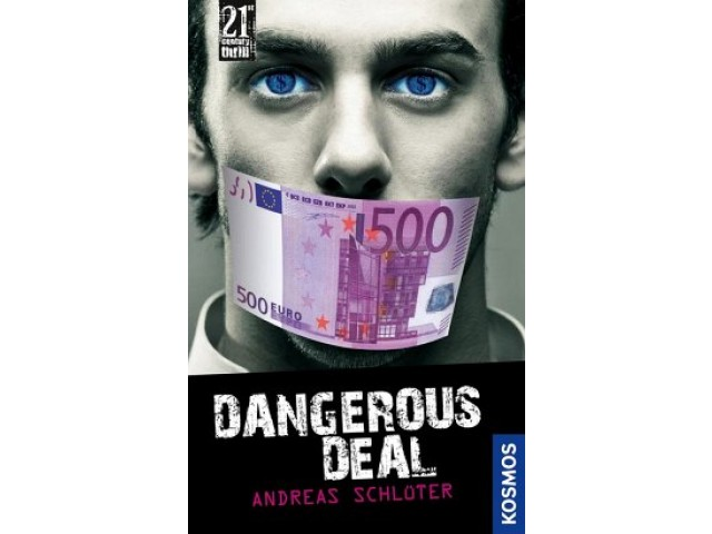 21st Century Thrill: Dangerous Deal