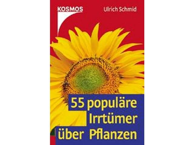 55 populäre Irrtümer über Pflanzen