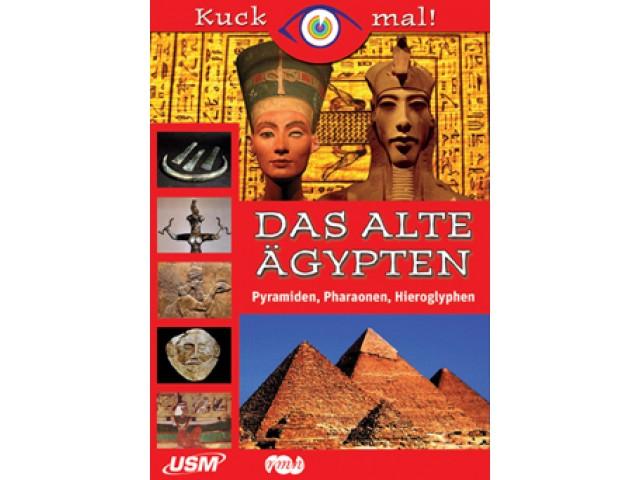 Kuck mal! Das Alte Ägypten