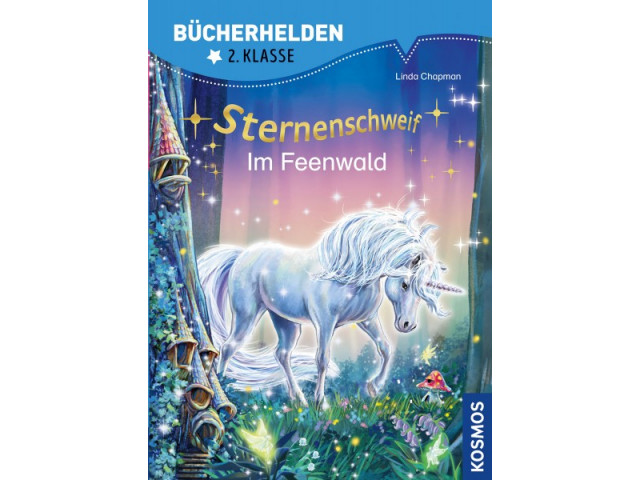 Sternenschweif Bücherhelden 2. Klasse Im Feenwald