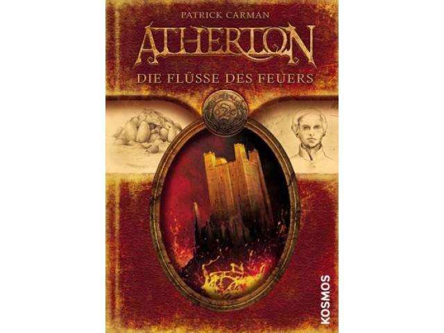 Atherton, 2, Die Flüsse des Feuers