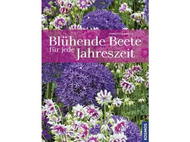 Blühende Beete für jede Jahreszeit