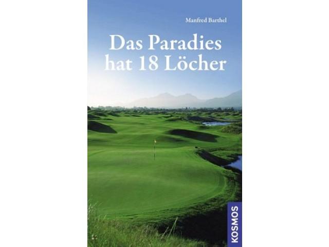 Das Paradies hat 18 Löcher