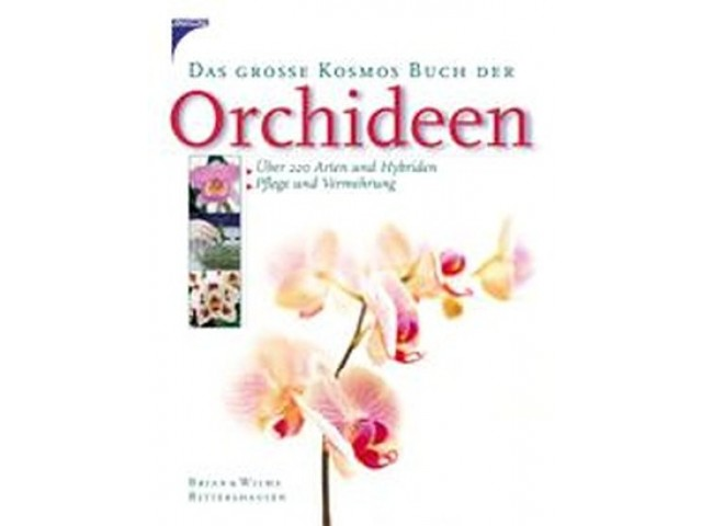 Das große Kosmos Buch der Orchideen