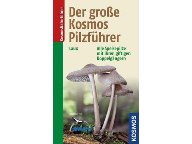 Der große Kosmos Pilzführer