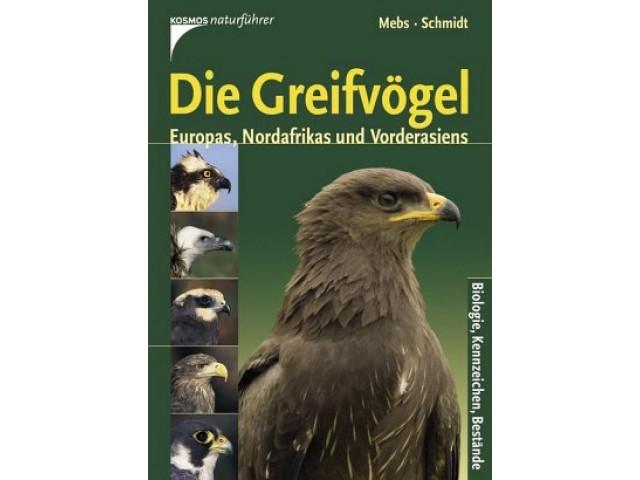 Die Greifvögel Europas, Nordafrikas und Vorderasiens