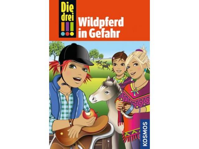 Die drei !!!, Bd.55, Wildpferd in Gefahr