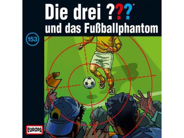 Die drei ??? Botschaft und das Fußballphantom, 153 - Audio-CD