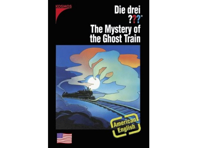 Die drei ??? The Mystery of the Ghost Train