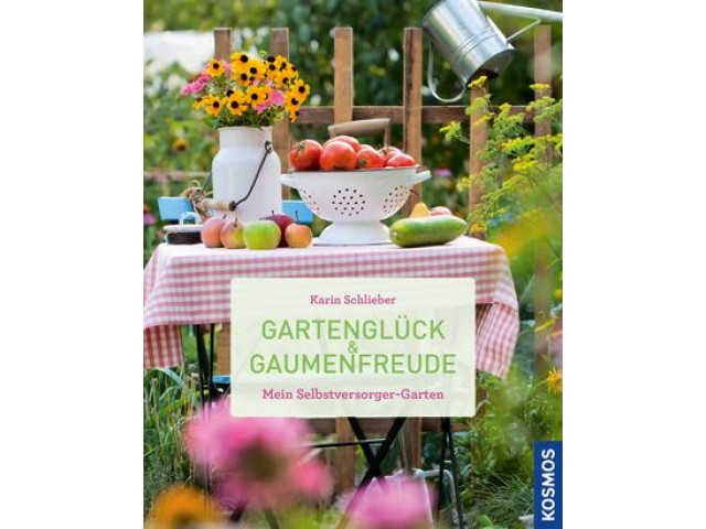 Gartenglück und Gaumenfreude