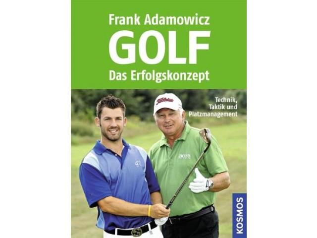 Golf -- Das Erfolgskonzept