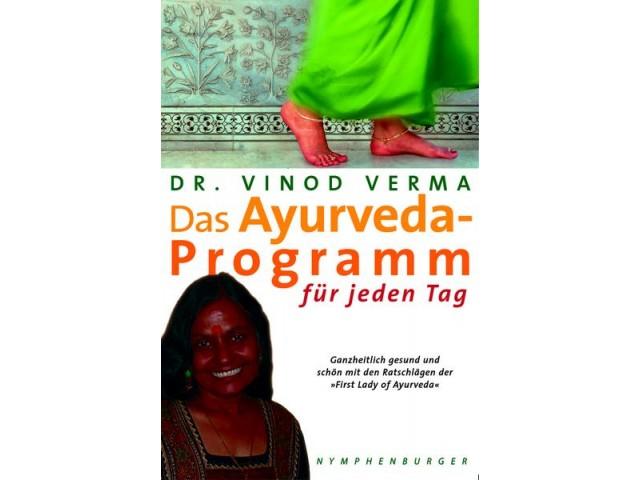 Das Ayurveda-Programm für jeden Tag