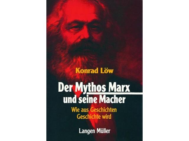 Der Mythos Marx und seine Macher