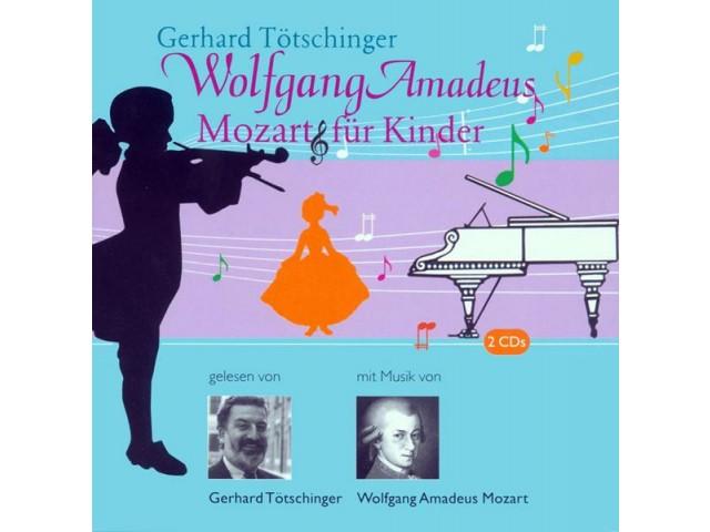 Wolfgang Amadeus Mozart für Kinder (CD)