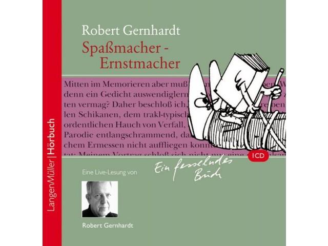 Spaßmacher - Ernstmacher (CD)