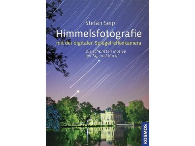 Himmelsfotografie mit der digitalen Spiegelreflexkamera