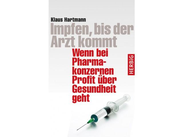 Impfen, bis der Arzt kommt