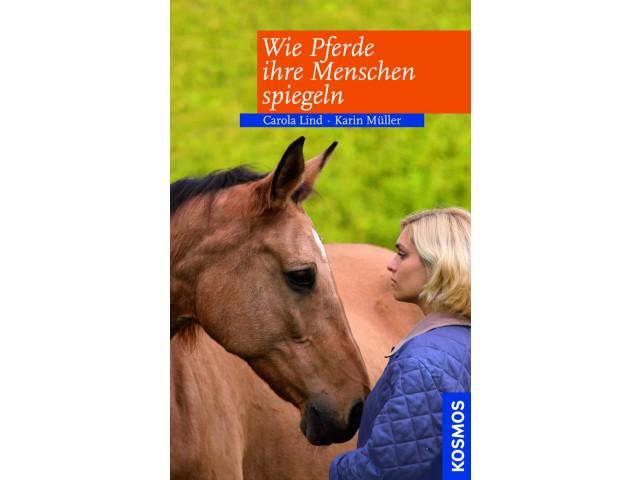 Wie Pferde Ihre Menschen spiegeln