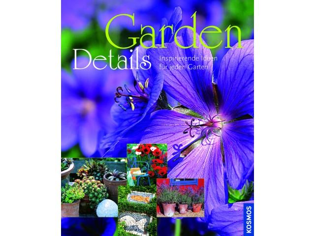 Garden Details - Inspirierende Ideen für jeden Garten