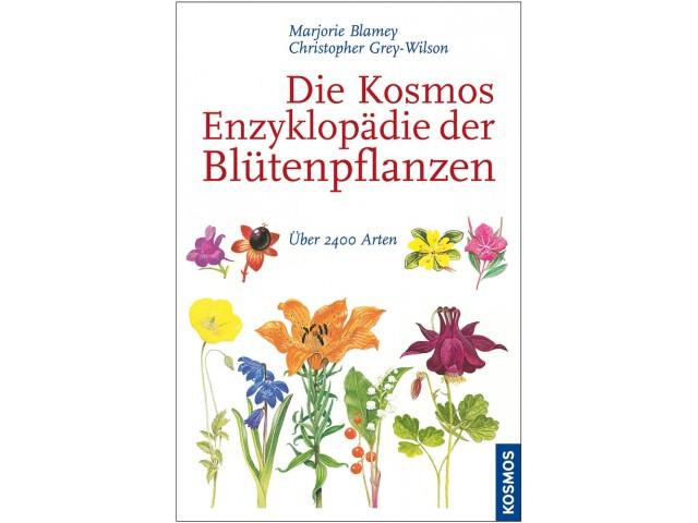 Die Kosmos Enzyklopädie der Blütenpflanzen