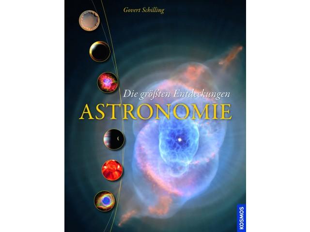 Astronomie - Die größten Entdeckungen
