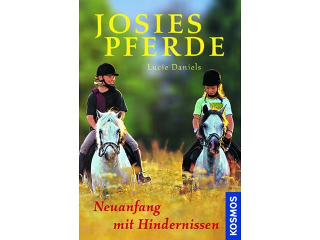 Josies Pferde, Neuanfang mit Hindernissen