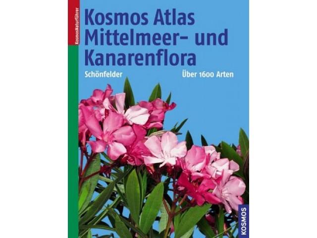 Kosmos Atlas Mittelmeer- und Kanarenflora
