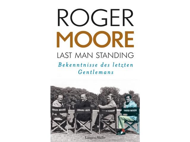 Last Man Standing: Bekenntnisse des letzten Gentlemans