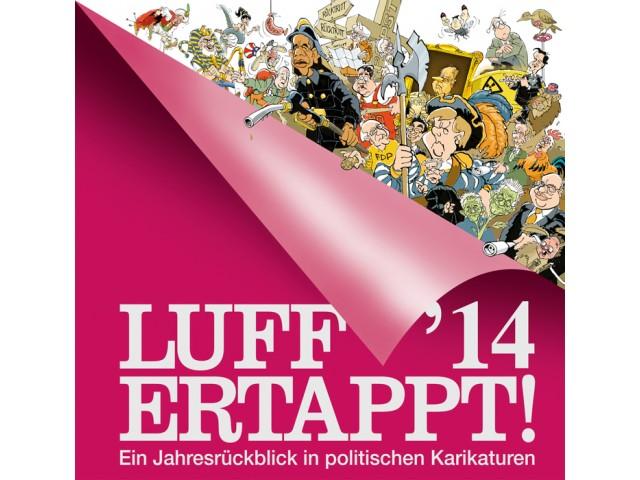 Luff'14 Ertappt!