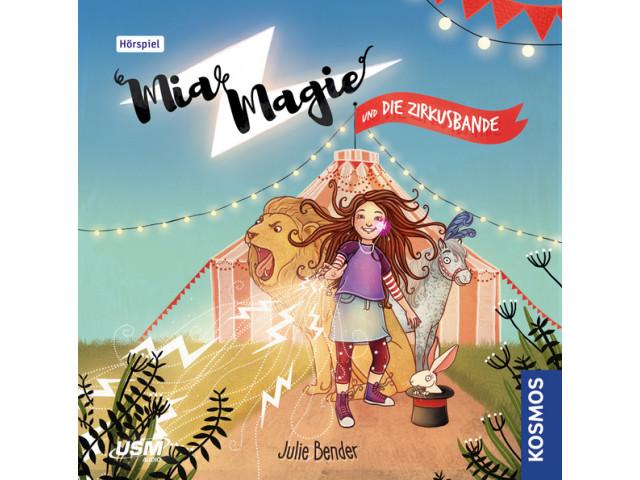 Mia Magie und die Zirkusbande - Folge 1