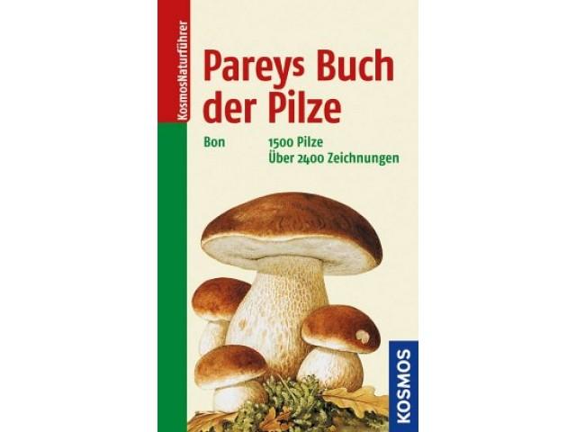 Pareys Buch der Pilze