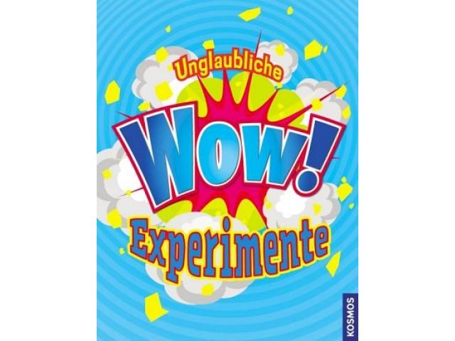 Unglaubliche WOW Experimente