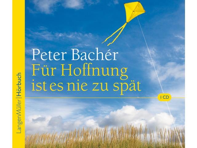 Für Hoffnung ist es nie zu spät (CD)
