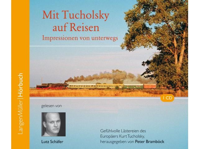 Mit Tucholsky auf Reisen (CD)