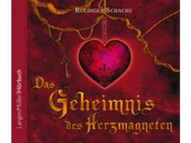 Das Geheimnis des Herzmagneten (CD)