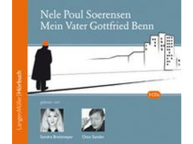 Mein Vater Gottfried Benn (CD)