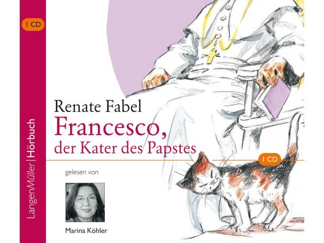 Francesco, der Kater des Papstes (CD)