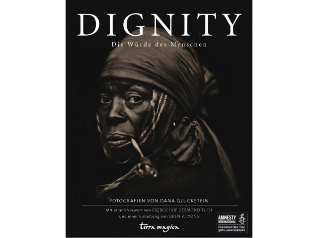 Dignity. Die Würde des Menschen