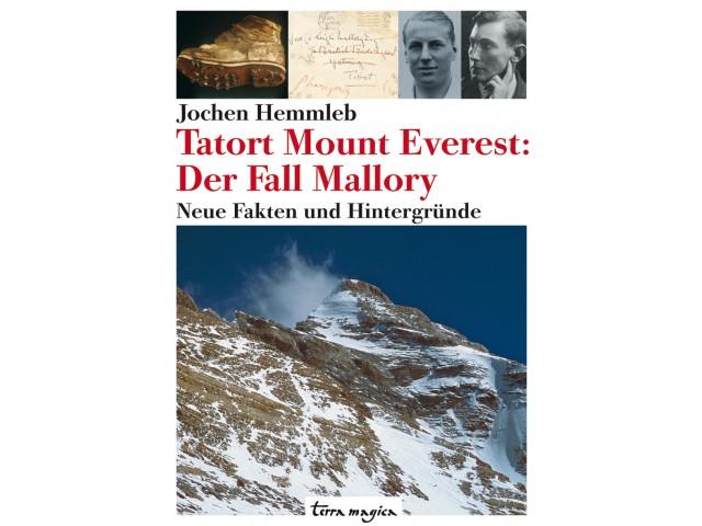 Tatort Mount Everest: Der Fall Mallory