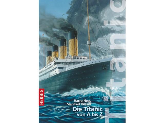 Die Titanic von A bis Z