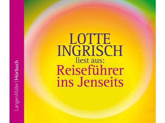 Lotte Ingrisch liest aus Reiseführer ins Jenseits (CD)