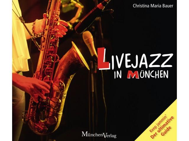 Livejazz in München