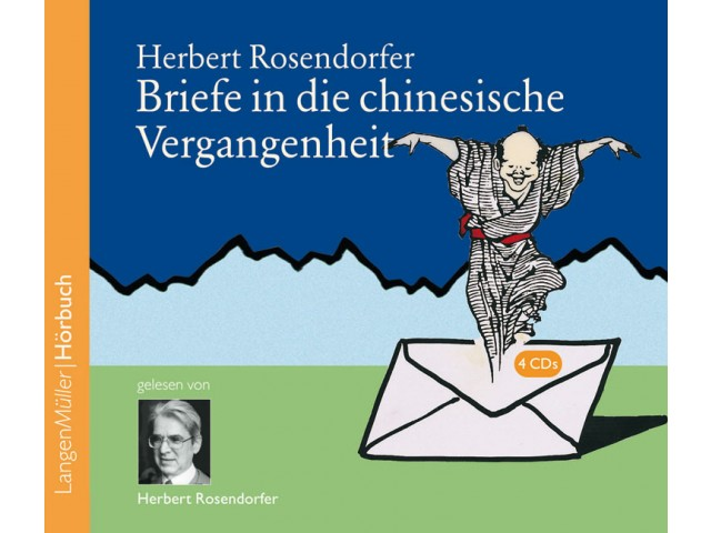 Briefe in die chinesische Vergangenheit (CD)