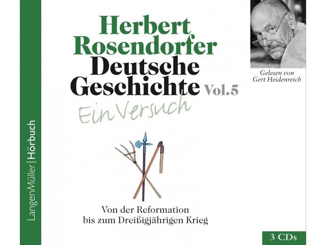 Deutsche Geschichte - Ein Versuch Vol. 5 (CD)