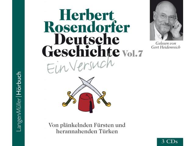 Deutsche Geschichte - Ein Versuch Vol. 7 (CD)