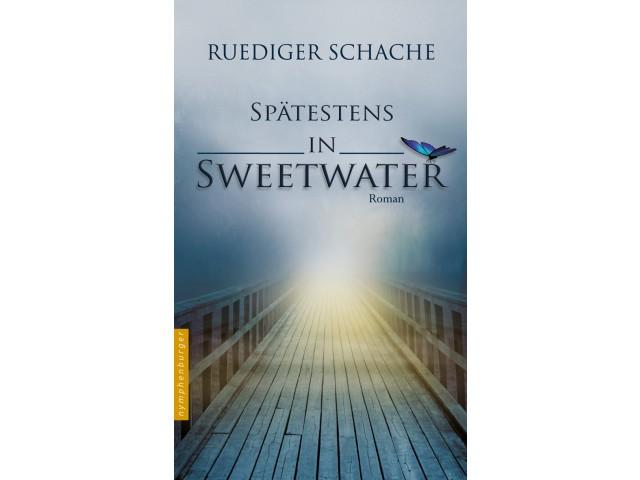 Spätestens in Sweetwater
