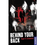 21st Century Thrill: Behind Your Back